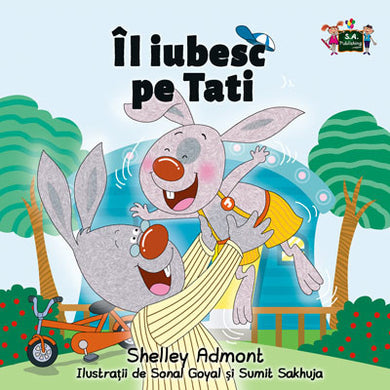 Romanian-language-children's-picture-book-I-Love-My-Dad-Shelley-Admont-KidKiddos-cover