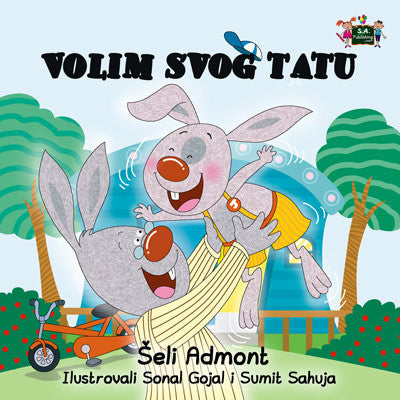 Serbian-Language-children's-bedtime-story-bunnies-I-Love-My-Dad-Shelley-Admont-KidKiddos-cover