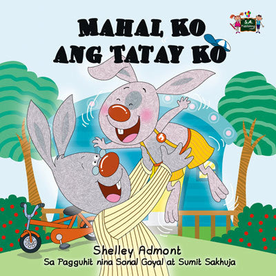 Tagalog-language-children's-picture-book-I-Love-My-Dad-Shelley-Admont-KidKiddos-cover