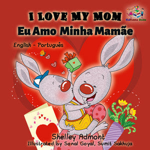 English-Portuguese-Bilingual-childrens-picture-book-I-Love-My-Mom-KidKiddos-cover