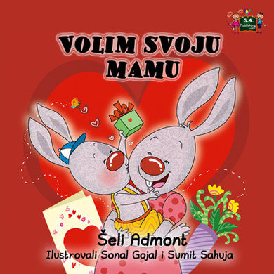 Serbian-language-childrens-book-I-Love-My-Mom-by-KidKiddos-cover