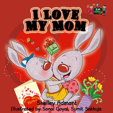 I-Love-My-Mom-childrens-picture-book-by-Shelley-Admont-KidKiddos-english-language-cover