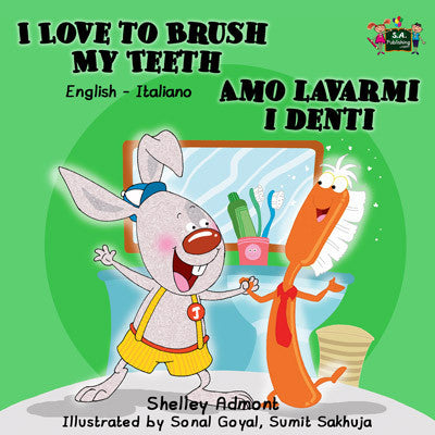 English-Italian-Bilingual-children's-picture-book-I-Love-to-Brush-My-Teeth-Shelley-Admont-cover