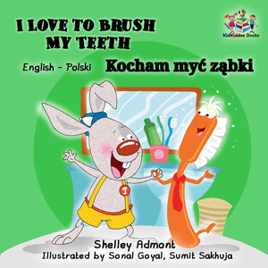 I-Love-to-Brush-My-Teeth-English-Polish-Bilingual-kids-bunnies-book-Shelley-Admont-cover