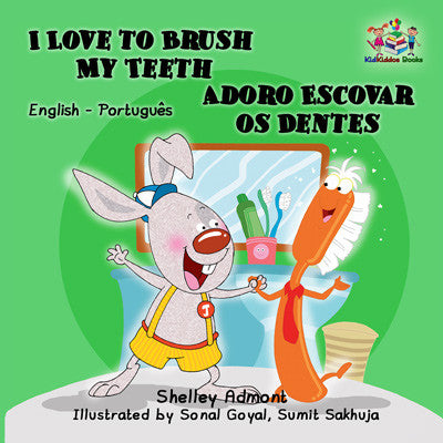 English-Portuguese-Bilingual-children's-picture-book-Shelley-Admont-I-Love-to-Brush-My-Teeth-cover