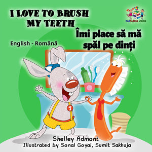English-Romanian-Bilingual-children's-picture-book-I-Love-to-Brush-My-Teeth-Shelley-Admont-cover