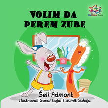 I-Love-to-Brush-My-Teeth-Serbian-language-children's-picture-book-Shelley-Admont-KidKiddos-cover