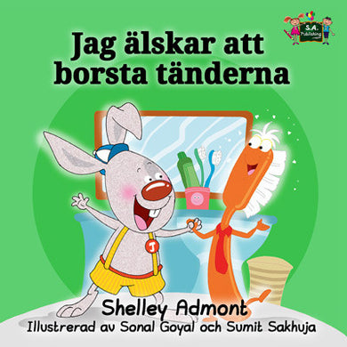 Swedish-language-children's-book-I-Love-to-Brush-My-Teeth-Shelley-Admont-cover