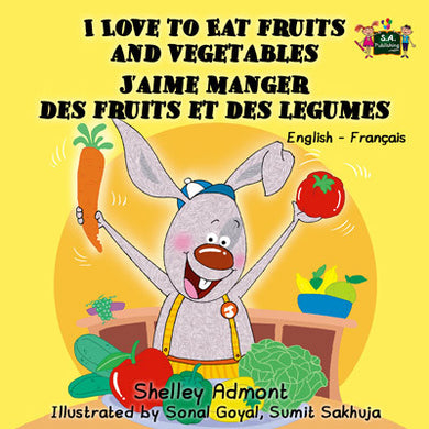 English-French-Bilingual-kids-bedtime-story-I-Love-to-Eat-Fruits-and-Vegetables-Shelley-Admont-cover