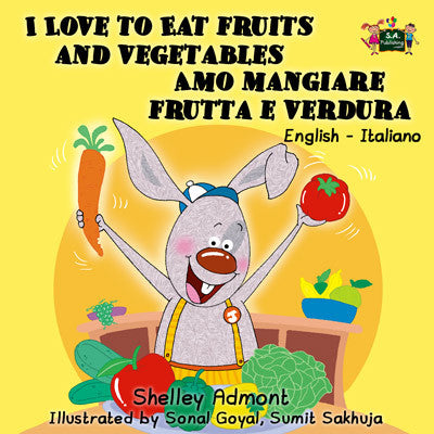English-Italian-Bilingual-childrens-picture-book-I-Love-to-Eat-Fruits-and-Vegetables-KidKiddos-cover