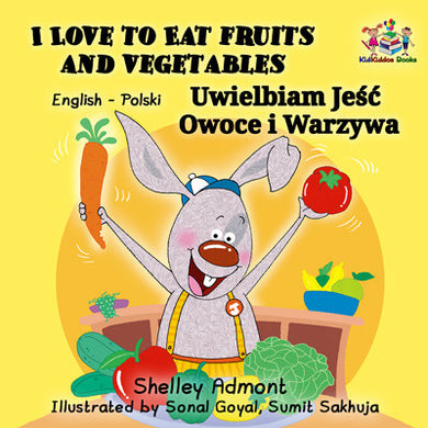 English-Polish-Bilingual-kids-books-KidKiddos-Shelley-Admont-I-Love-to-Eat-Fruits-and-Vegetables-cover