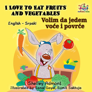 I-Love-to-Eat-Fruits-and-Vegetables-English-Serbian-Bilingual-kids-bedtime-story-Shelley-Admont-cover