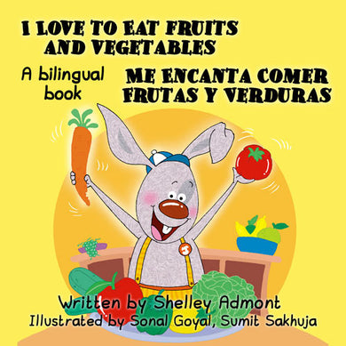 English-Spanish-Bilignual-kids-bunnies-book-I-Love-to-Eat-Fruits-and-Vegetables-cover