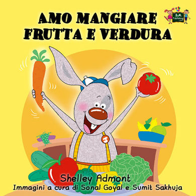 Italian-language-kids-bunnies-book-I-Love-to-Eat-Fruits-and-Vegetables-Shelley-Admont-cover