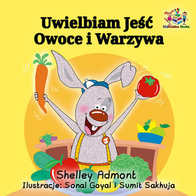 Polish-language-kids-bunnies-book-Shelley-Admont-I-Love-to-Eat-Fruits-and-Vegetables-cover
