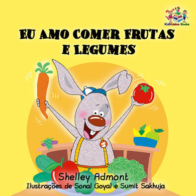 Portuguese-childrens-book-I-Love-to-Eat-Fruits-and-Vegetables-cover