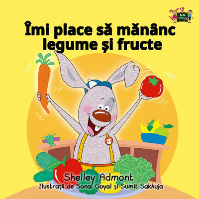 Romanian-language-kids-book-I-Love-to-Eat-Fruits-and-Vegetables-Shelley-Admont-cover