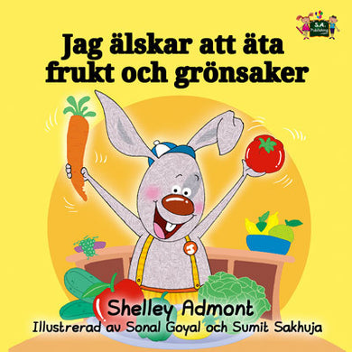 Swedish-language-kids-book-I-Love-to-Eat-Fruits-and-Vegetables-Shelley-Admont-cover