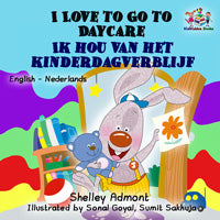 English-Dutch-Bilingual-kids-story-I-Love-to-Go-to-Daycare-cover