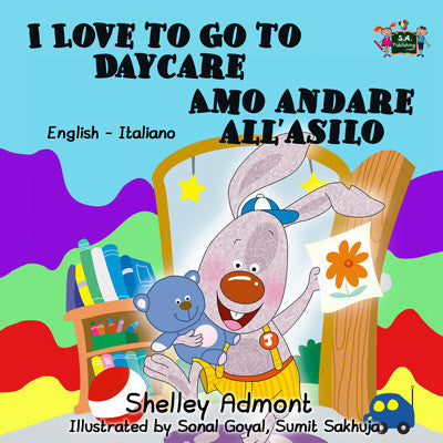 English-Italian-Bilingual-kids-story-I-Love-to-Go-to-Daycare-cover