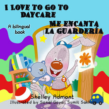 English-Spanish-Bilingual-book-for-kids-I-Love-to-Go-to-Daycare-Shelley Admont-cover