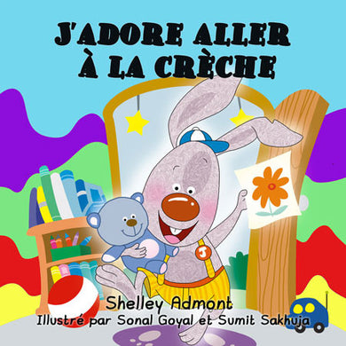 French-kids-bedtime-story-I-Love-to-Go-to-Daycare-Shelley-Admont-cover