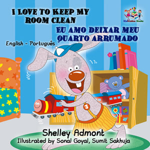 I Love To Keep My Room Clean English Portuguese Bilingual Childrens Book