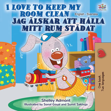 I-Love-to-Keep-My-Room-Clean-English-Swedish-Bilingual-Bedtime-Story-for-kids-cover