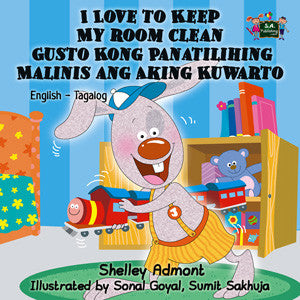 English-Tagalog-Bilingual-Bedtime-Story-for-kids-I-Love-to-Keep-My-Room-Clean-cover