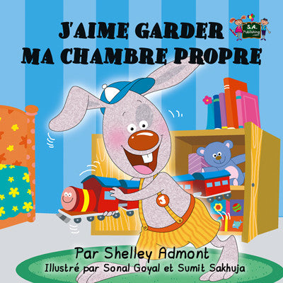 French-Bedtime-Story-for-kids-about-bunnies-I-Love-to-Keep-My-Room-Clean-cover