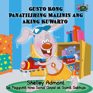 Tagalog-Filipino-Bedtime-Story-for-kids-about-bunnies-I-Love-to-Keep-My-Room-Clean-cover