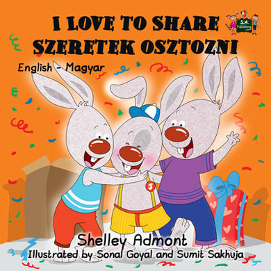 English-Hungarian-Bilingual-kids-picture-book-I-Love-to-Share-Shelley-Admont-cover