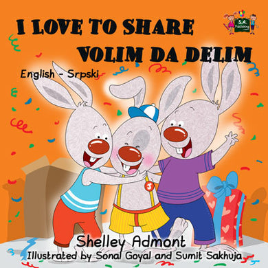 English-Serbian-Bilingual-children's-bunnies-book-I-Love-to-Share-Shelley-Admont-cover