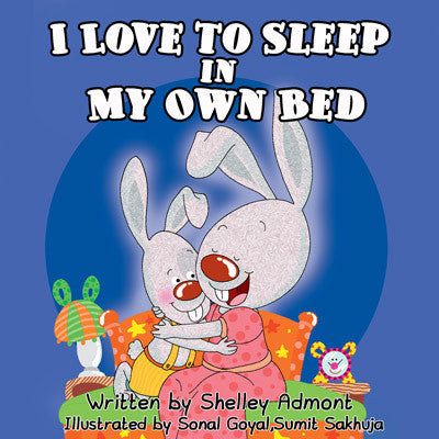 I-Love-to-Sleep-in-My-Own-Bed-Children's-Bedtime-Story-Shelley-Admont-KidKiddos-Book-English-cover