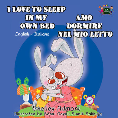 English-Italian-Bilingual-Children's-picture-book-I-Love-to-Sleep-in-My-Own-Bed-Shelley-Admont-cover