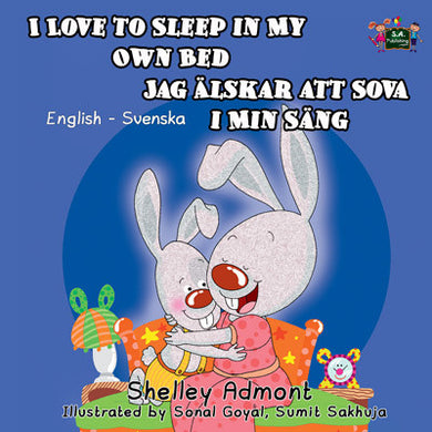 English-Swedish-Bilingual-children's-bunnies-book-Shelley-Admont-KidKiddos-I-Love-to-Sleep-in-My-Own-Bed-cover