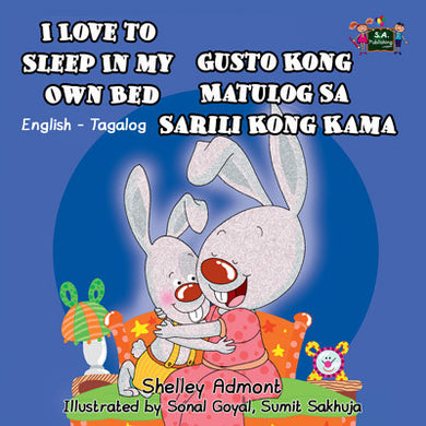 English-Tagalog-Filipino-Bilingual-Children's-bunnies-Story-I-Love-to-Sleep-in-My-Own-Bed-cover