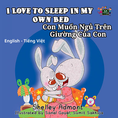 English-Vietnamese-Bilingual-Children's-picture-book-I-Love-to-Sleep-in-My-Own-Bed-Shelley-Admont-cover