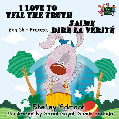 I-Love-to-Tell-the-Truth-English-French-Bilingual-children's-picture-book-Shelley-Admont-cover