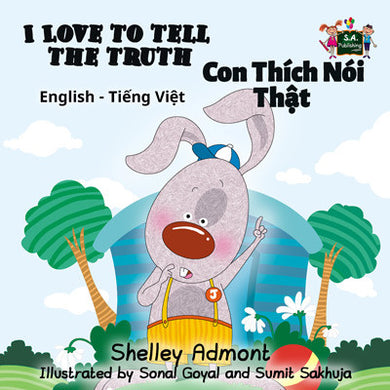 English-Vietnamese-Bilingual-kids-bunnies-story-I-Love-to-Tell-the-Truth-Shelley-Admont-cover