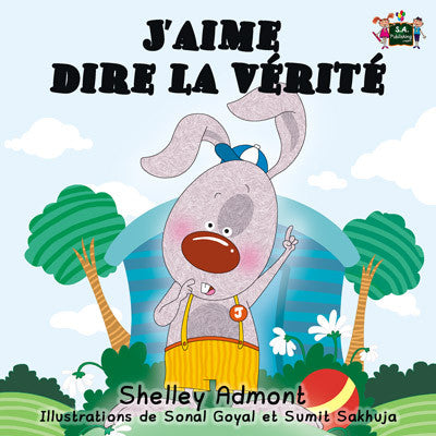I-Love-to-Tell-the-Truth-French-language-picture-book-for-kdis-Shelley-Admont-cover