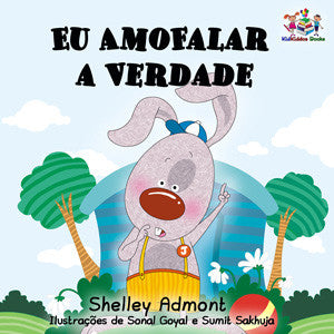 Portuguese-language-picture-book-for-kdis-I-Love-to-Tell-the-Truth-Shelley-Admont-cover