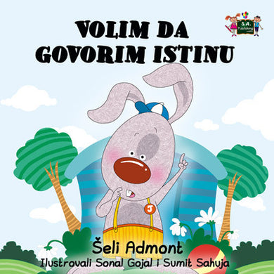Serbian-language-picture-book-for-kids-I-Love-to-Tell-the-Truth-Shelley-Admont-cover