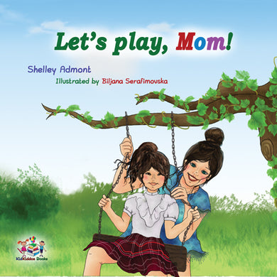 Lets-play-mom-childrens-childrens-bedtime-story-cover
