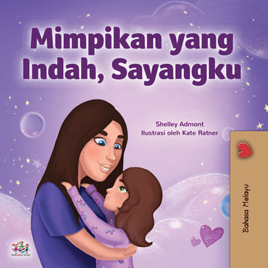 Malay-kids-bedtime-story-girls-Sweet-Dreams-my-love-Shelley-Admont-cover
