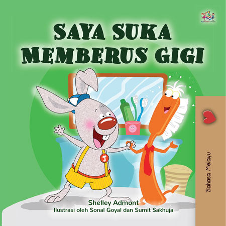Malay-language-childrens-picture-book-I-Love-to-Brush-My-Teeth-Shelley-Admont-cover