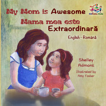 English-Romanian-bilingual-kids-bedtime-story-My-Mom-is-Awesome-Shelley-Admont-cover