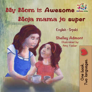 English-Serbian-bilingual-childrens-book-My-Mom-is-Awesome-cover