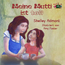 German-language-children's-illustrated-story-My-Mom-is-Awesome-Shelley-Admont-cover