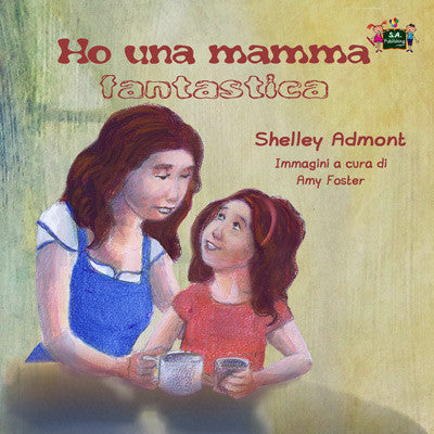 Italian-language-kids-picture-girls-book-My-Mom-is-Awesome-Shelley-Admont-cover
